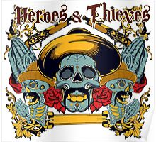Heroes and Thieves Poster
