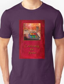 Celebrating the Artist Unisex T-Shirt