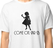Little Sister - Come On, Mr. B! (Black) Classic T-Shirt