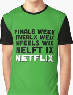 Finals week netflix Graphic T-Shirt