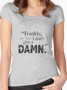 Frankly my dear i don't give a damn Women's Fitted Scoop T-Shirt