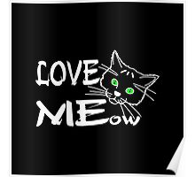 Love MEow for dark products Poster