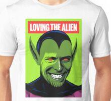 Loving the Alien Unisex T-Shirt