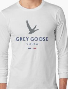 grey goose  Long Sleeve T-Shirt