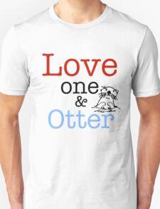Love One & Otter Unisex T-Shirt