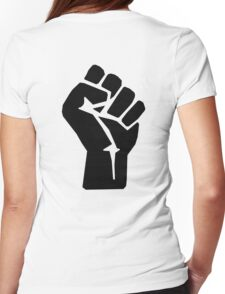 FIST, Black, Rebellion, Strength, Power, Grasp, Grab, Hold, Tough, MMA Womens Fitted T-Shirt