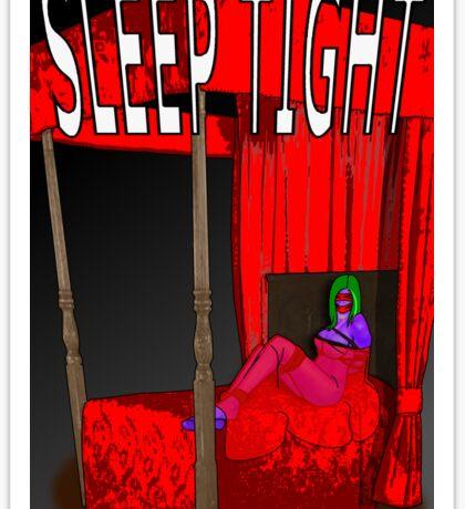 sleep tight Sticker