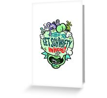 Get Schwifity Greeting Card