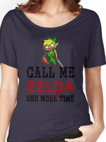 Call Me Zelda One More Time Women's Relaxed Fit T-Shirt