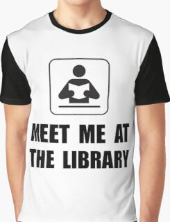 Meet Me At Library Graphic T-Shirt