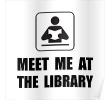 Meet Me At Library Poster