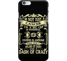 Born In Cancer Horoscope - Cancer Quotes - Funny Birthday Gift T-shirt iPhone Case/Skin