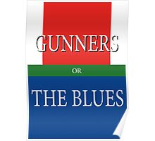 GUNNERS or THE BLUES Poster