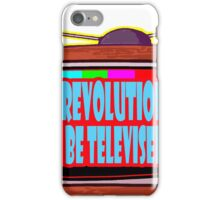 THE REVOLUTION WILL BE TELEVISED iPhone Case/Skin