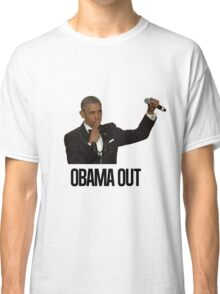 Obama Out Classic T-Shirt