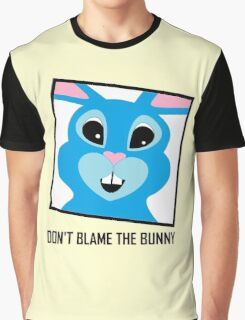 DON'T BLAME THE BUNNY RABBIT Graphic T-Shirt