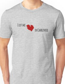 I left my heart in Charlevoix T-Shirt