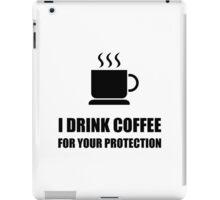 Coffee Protection iPad Case/Skin