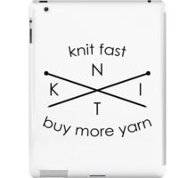 Knit Fast Buy More Yarn - Sticker iPad Case/Skin