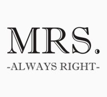 Mrs Always Right One Piece - Long Sleeve