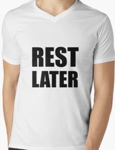 Rest Later Mens V-Neck T-Shirt