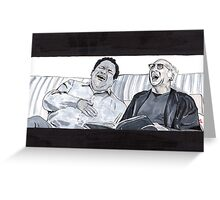 Curb Your Enthusiasm, Larry David and Jeff Garlin Greeting Card