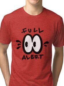 Full Alert Tri-blend T-Shirt