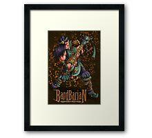 Bardbarian Framed Print