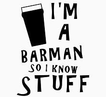 Barmen know stuff Unisex T-Shirt