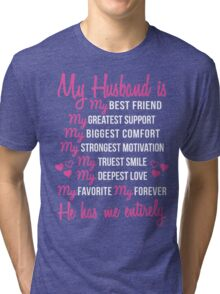 My Husband is My Best Friend Wedding Anniversary Gift For Wife Tri-blend T-Shirt