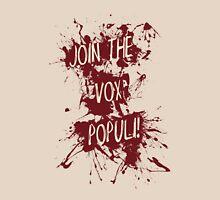 Join The Vox Populi! Unisex T-Shirt