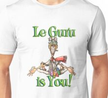 Le Guru is You! Unisex T-Shirt