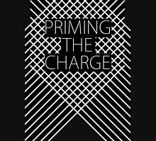 Priming the Charge Unisex T-Shirt
