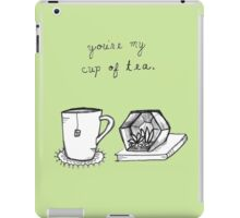 You're My Cup Of Tea iPad Case/Skin