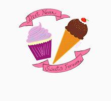 Diet Never, Sweets Forever  Unisex T-Shirt