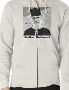 Brother Nathanael with Title Zipped Hoodie