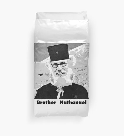 Brother Nathanael with Title Duvet Cover