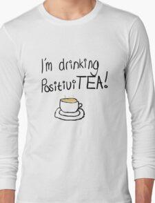 PositiviTEA Long Sleeve T-Shirt