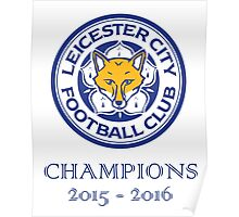 Leicester City Champions 2016 Poster