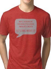 BPD Awareness - Grey Tri-blend T-Shirt