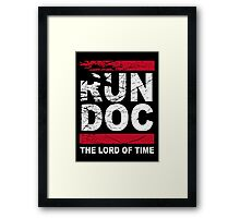 The LORD of TIME Framed Print