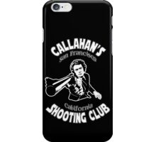 Callahan's Shooting Club iPhone Case/Skin