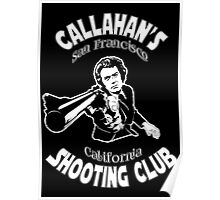 Callahan's Shooting Club Poster