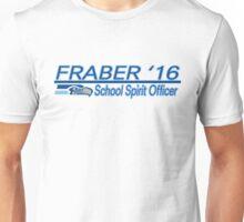 Fraber for School Spirit Officer 2016 Unisex T-Shirt