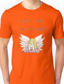 I Need A Hug, No, Not From You. w`Fairy - Pink Unisex T-Shirt