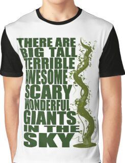 There Are Giants in the Sky! Graphic T-Shirt