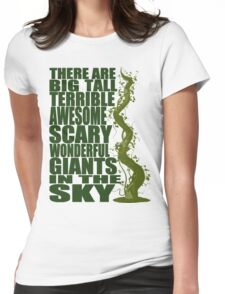 There Are Giants in the Sky! Womens Fitted T-Shirt