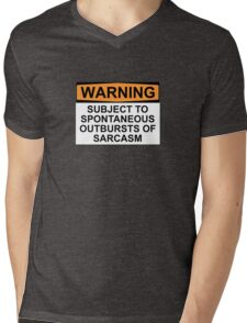 WARNING: SUBJECT TO SPONTANEOUS OUTBURSTS OF SARCASM Mens V-Neck T-Shirt