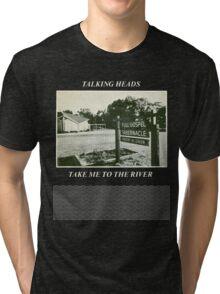 Talking Heads - Take Me to the River Tri-blend T-Shirt