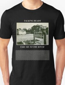 Talking Heads - Take Me to the River Unisex T-Shirt